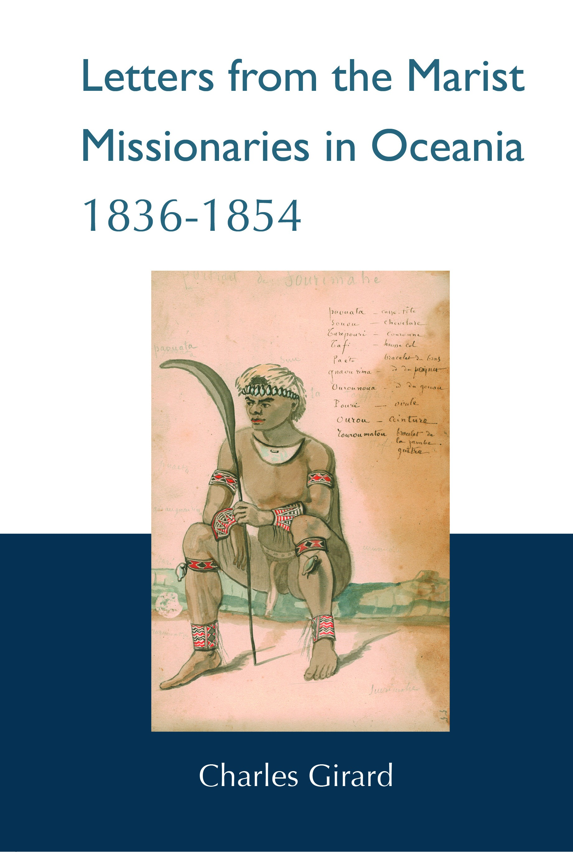 Letters from the Marist Missionaries in Oceania 1836-1854 (HARDBACK)