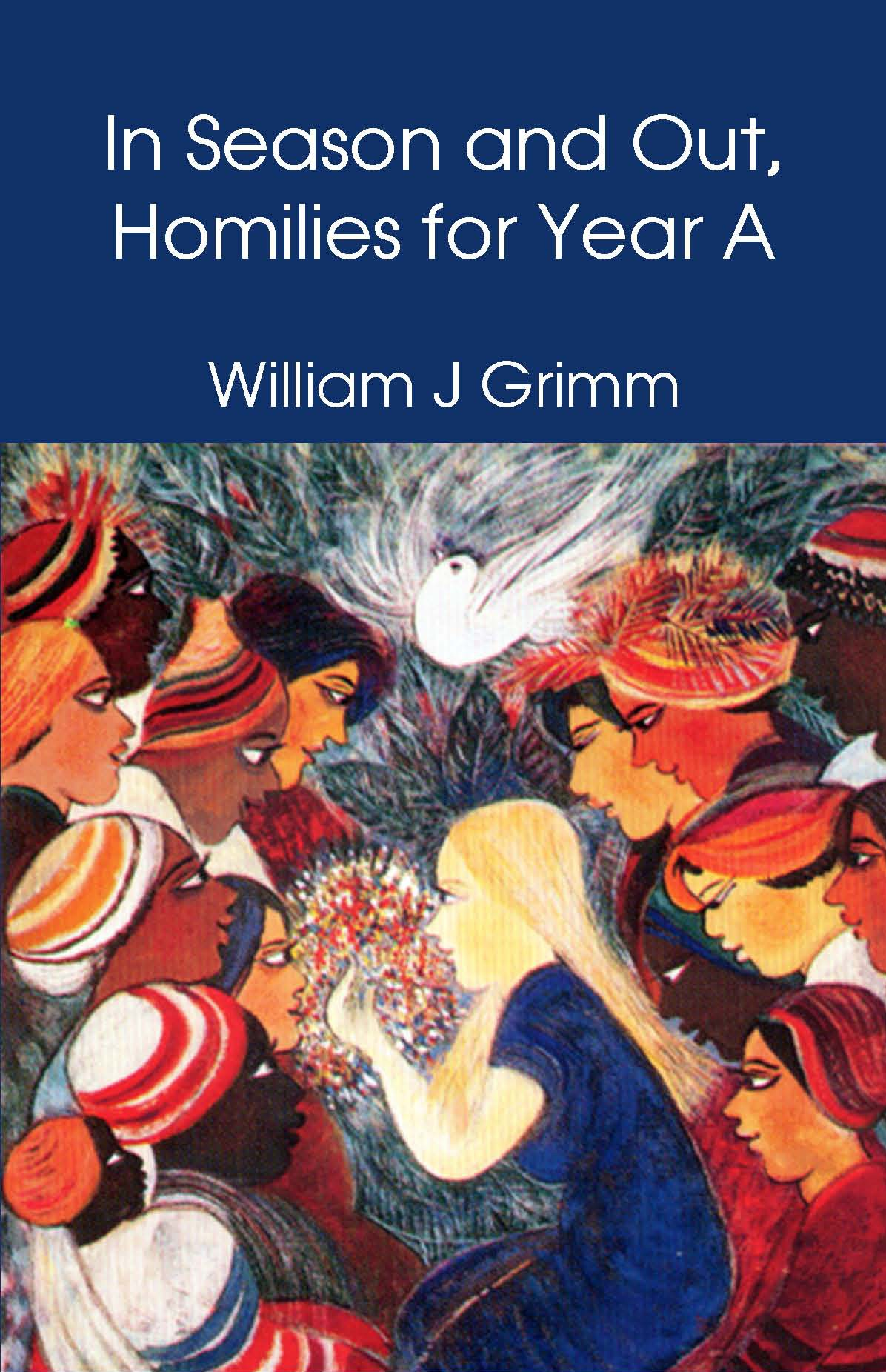 In Season and Out, Homilies for Year A (HARDBACK)