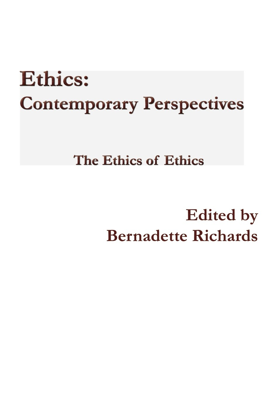 Ethics: Contemporary Perspectives (Paperback)