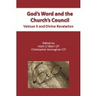 God's Word and the Church's Council: Vatican II and Divine Revelation (HARDBACK)