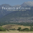 Fragments of Colossae (HARDBACK)
