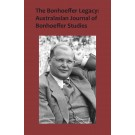 The Bonhoeffer Legacy: Australasian Journal of Bonhoeffer Studies Volume 3 No 2 (PDF)