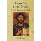 Enjoy the Good News: A New Testament Guide (HARDBACK)