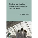 Caring vs Curing (PAPERBACK)