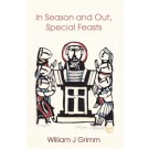 In Season and Out, Special Feasts (PAPERBACK)