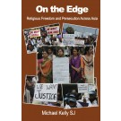 On the Edge: Religious Freedom and Persecution Across Asia (HARDBACK)