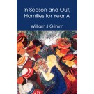In Season and Out, Homilies for Year A (PAPERBACK)