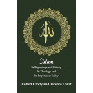 Islam: Its Beginnings and History, Its Theology and Its Importance Today (HARDBACK)