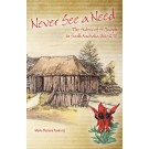 Never See a Need (PAPERBACK)