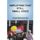Amplifying that still, small voice (HARDBACK)