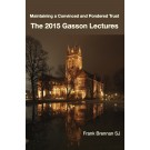 The 2015 Gasson Lectures (HARDBACK)