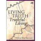 Living Truth & Truthful Living