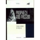 Prophecy and Passion