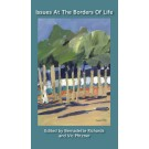 Issues at the Border of Life (PAPERBACK)