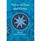 Pieces of Ease and Grace (PAPERBACK)